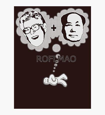 ROFLMAO Photographic Print