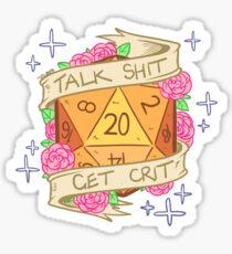 d20 - Talk Shit Get Crit Sticker