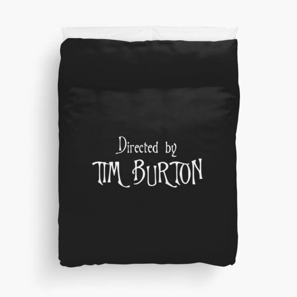 Directed by Tim Burton Duvet Cover