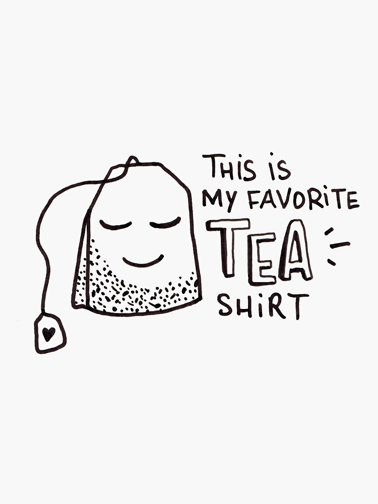 This is my favorite tea shirt by mirunasfia