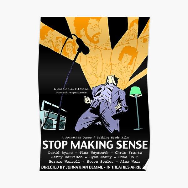 """JeanVendors - Jordan Neves """"Stop Making Sense"""" poster Poster"""