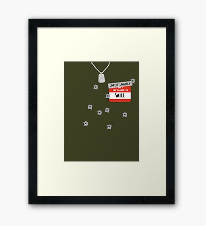 Fire at Will ! Framed Print