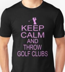 Keep Calm And Throw Golf Clubs Swing Ball Players T-Shirt