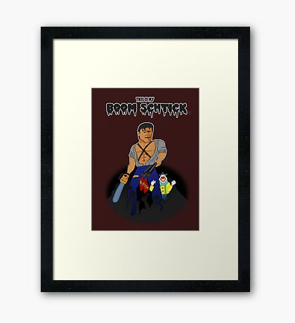 This is my Boom Schtick Framed Print