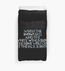 Game of Thrones Lone Wolf Dies Poem Duvet Cover