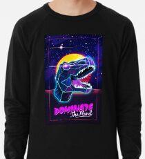 Electric Jurassic Rex - Dominate the Planet Lightweight Sweatshirt