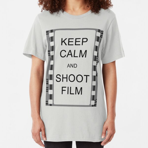 KEEP CALM AND SHOOT FILM Slim Fit T-Shirt
