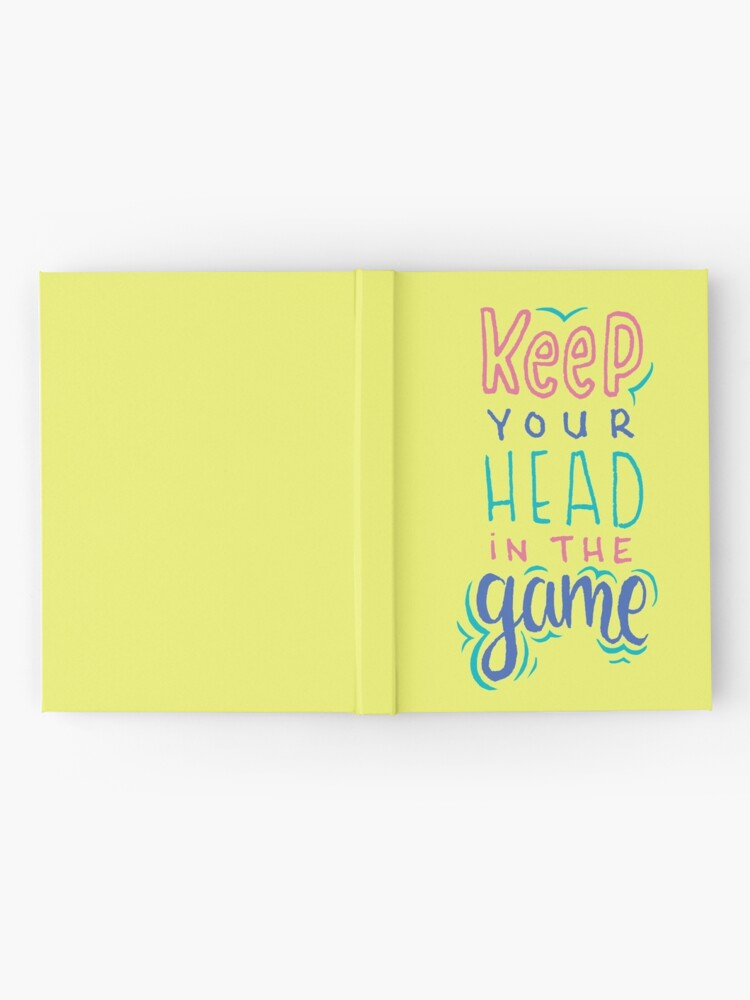 Alternate view of Keep Your Head In The Game Hardcover Journal