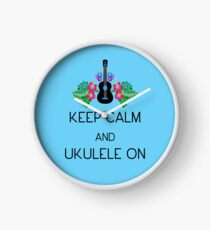 Keep Calm and Ukulele On Clock