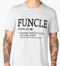 Funcle - Funny Uncle Definition Men's Premium T-Shirt