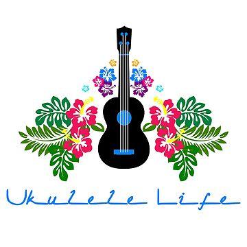 Ukulele Life by DILLIGAF