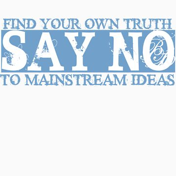 Say No -- Mainstream Ideas [Blue/White] by xomillie