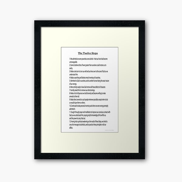 The 12 Steps (12 Traditions also Available see link in Artists Notes Below) Framed Art Print
