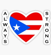 Always Strong - Puerto Rico Sticker