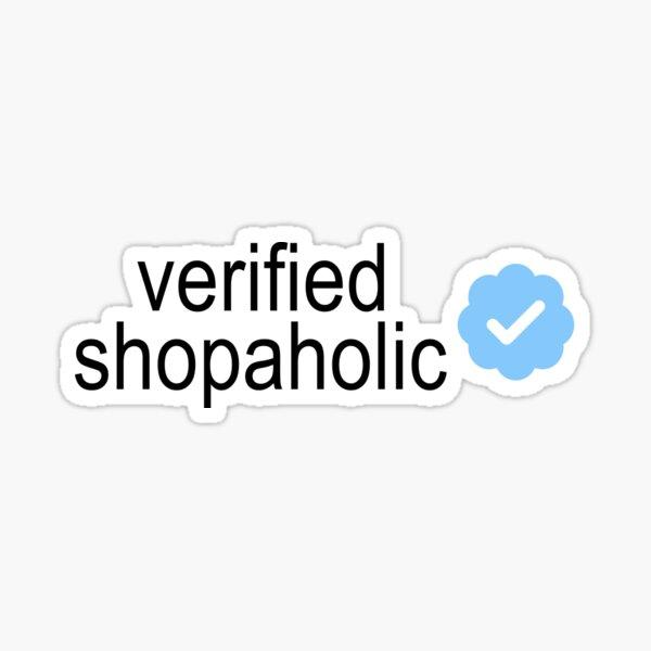 Verified Shopaholic Sticker