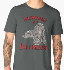Beware of Bullmoose Men's Premium T-Shirt