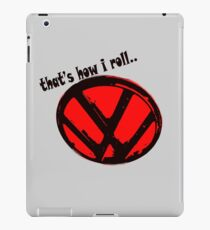 VW logo - that's how i roll... black & red text iPad Case/Skin