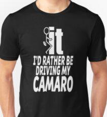 Camaro - I'd rather be driving my camaro t-shirt Unisex T-Shirt