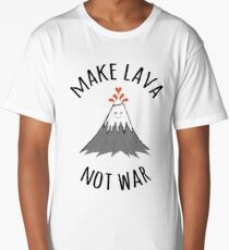 MAKE LAVA NOT WAR Long T-Shirt