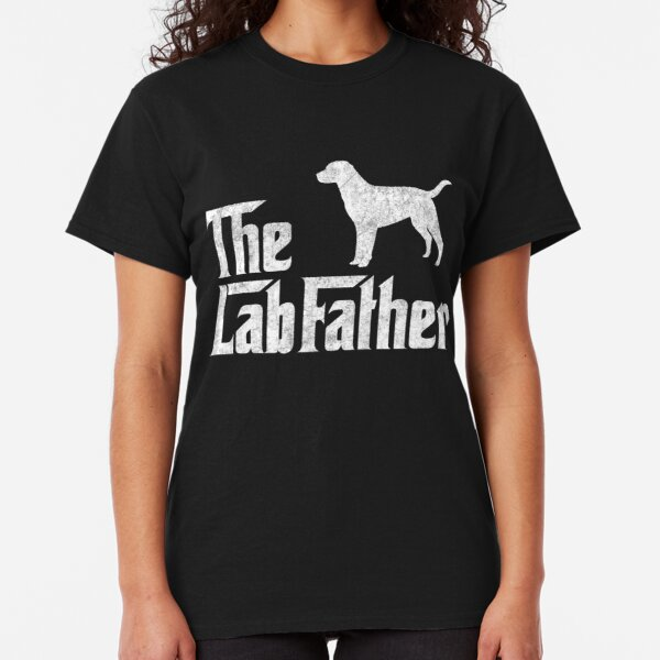 The Lab Father Labrador Retriever Dad Gift Classic T-Shirt