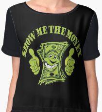 Show me the money Women's Chiffon Top