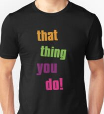 That thing you do cult movie T-Shirt
