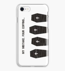 Four Coffins iPhone Case/Skin
