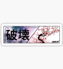 Hakai-Destruction bumper sticker JDM Sticker