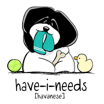 Have-i-Needs Havanese by offleashart
