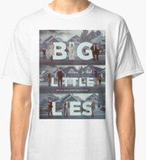 big little lies Classic T-Shirt