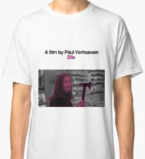 ELLE // PAUL VERHOEVEN Classic T-Shirt