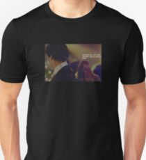 All the songs were about you T-Shirt