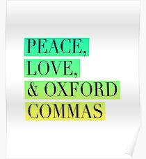 Peace, Love, and Oxford Commas Trinity Poster