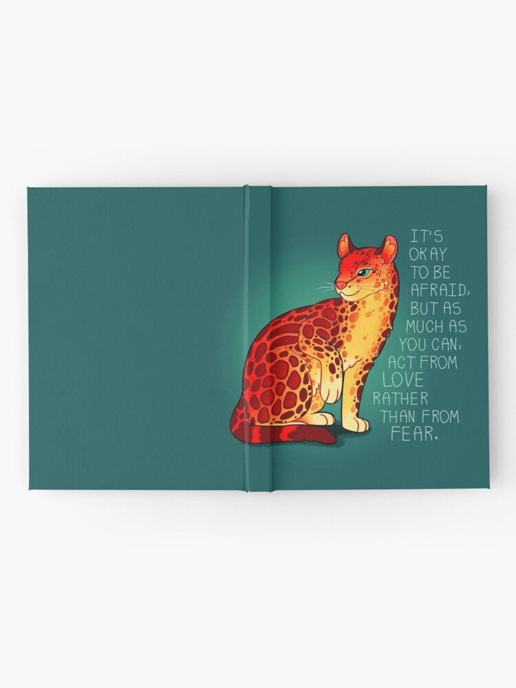 """Alternate view of """"Act From Love Rather Than From Fear"""" Fire Ocelot Hardcover Journal"""