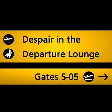 Despair in the Departure Lounge by RadioDesigns