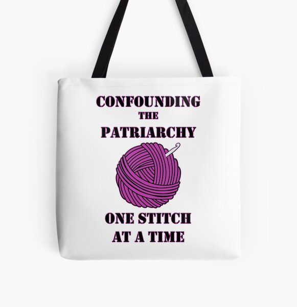 Confounding the Patriarchy with Crochet All Over Print Tote Bag