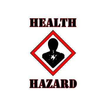Health Hazard by peaceofpistudio