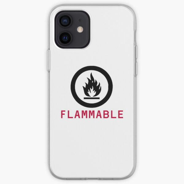 Flammable Warning iPhone Soft Case