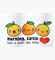 Good Morning, Cutie Orange Poster