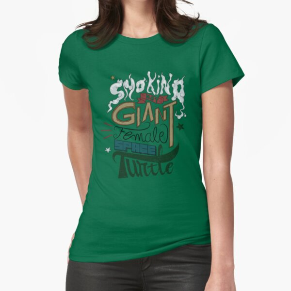 Smoking Hot Giant Female Space Turtle Fitted T-Shirt