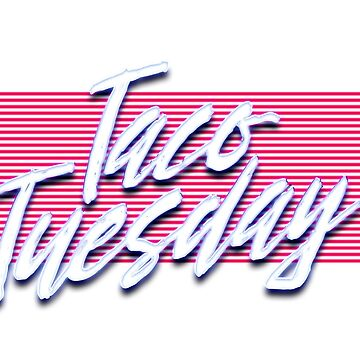 Taco Tuesday by YTTS