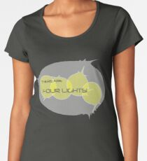 There... Are... Four... Lights! Women's Premium T-Shirt