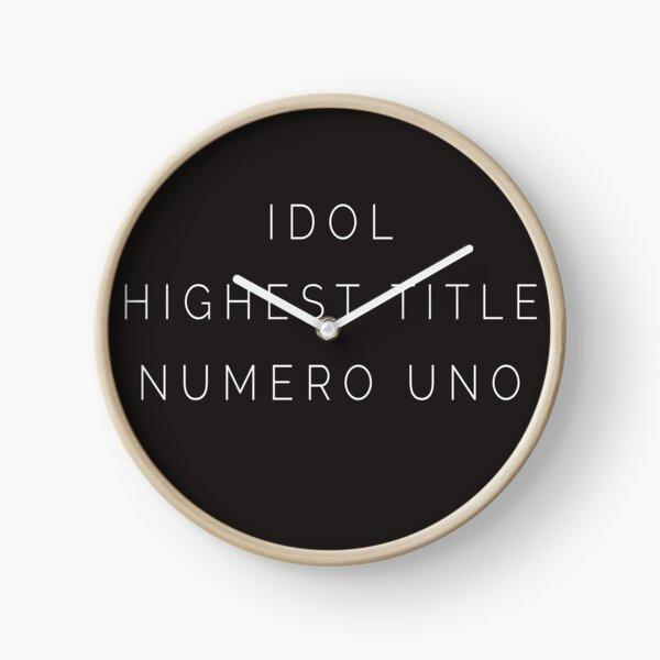 Idol Highest Title Numero Clock