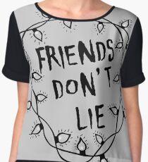 Friends do not lie Women's Chiffon Top