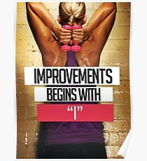 Improvement Begins With I Poster