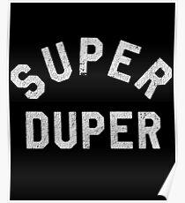 Super Duper Poster