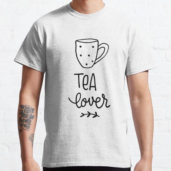 Tea Lover Classic T-Shirt