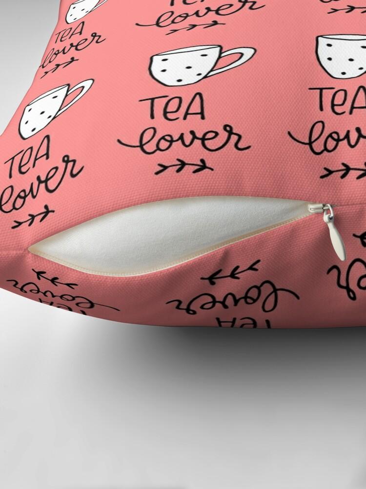 Alternate view of Tea Lover Throw Pillow