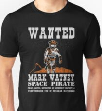 space pirate - mark watney T-Shirt