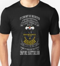 Empire battalion - I've earned it with blood tee T-Shirt